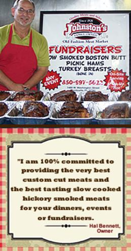 I am 100% committed to providing the very best custom cut meats and the best tasting slow-cooked hickory smoked meats for your dinners, events or fundraisers.