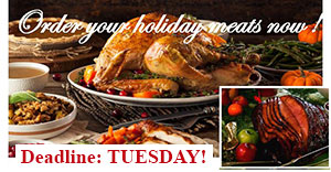 Order Cooked Meats for the Holidays by TUESDAY!