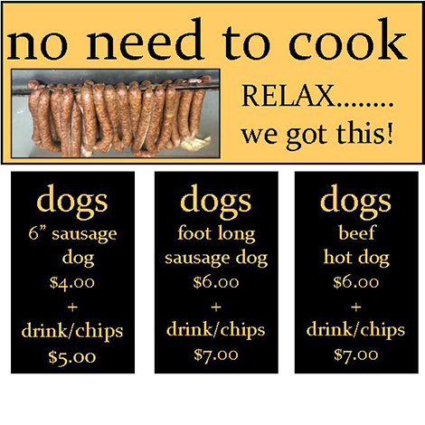No need to cook. Relax... we've got this. Sausage dogs three ways!